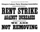 Rent Strike poster issued by the Glasgow Labour Party Housing Association, 1915, part of Glasgow Museums Archive